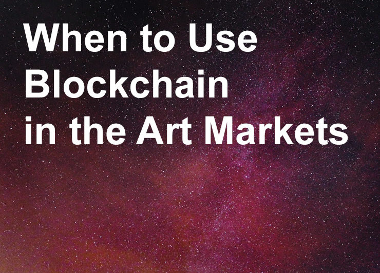When to Use Blockchain in the Art ...