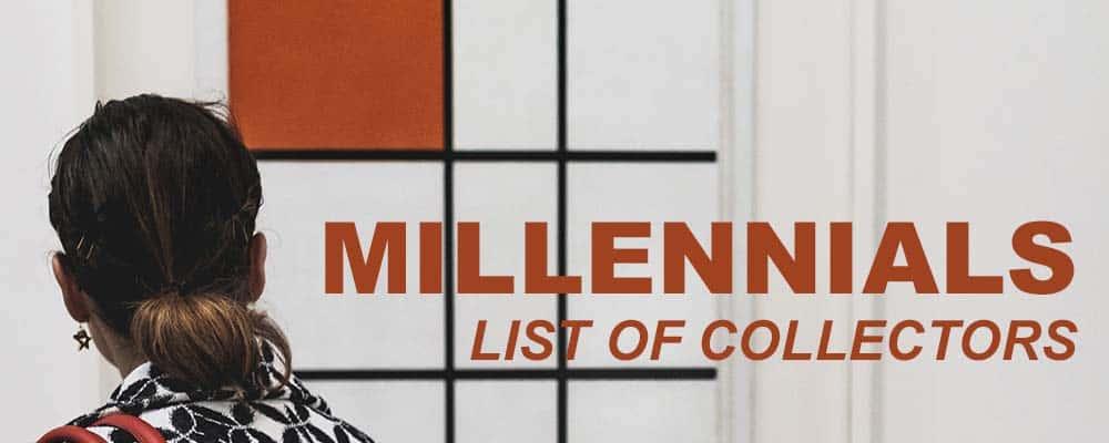 Millennials list of collectors