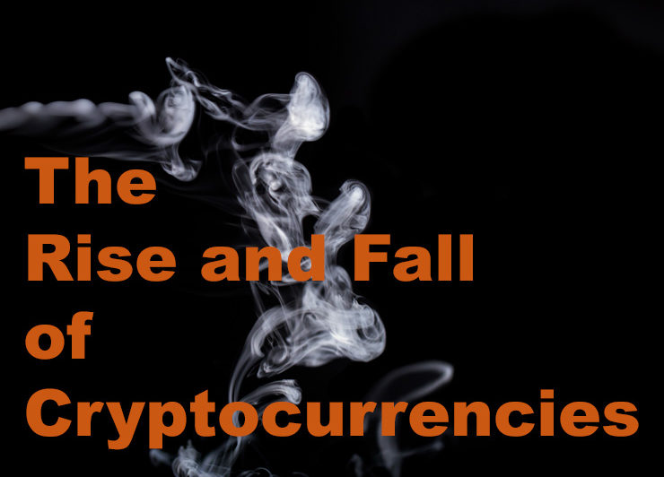 The Rise and Fall of Cryptocurrencies: ...