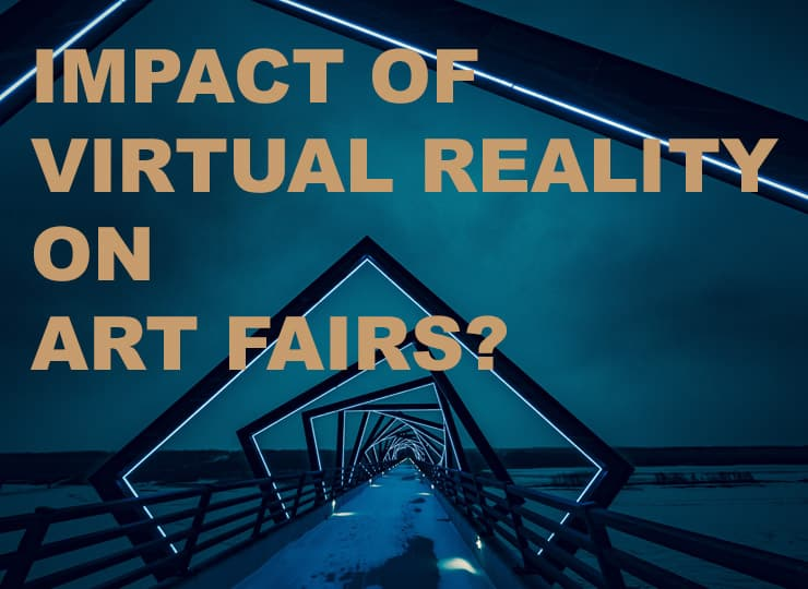 WHAT IMPACT COULD VR HAVE ON THE CONTEMPORARY ART FAIR?