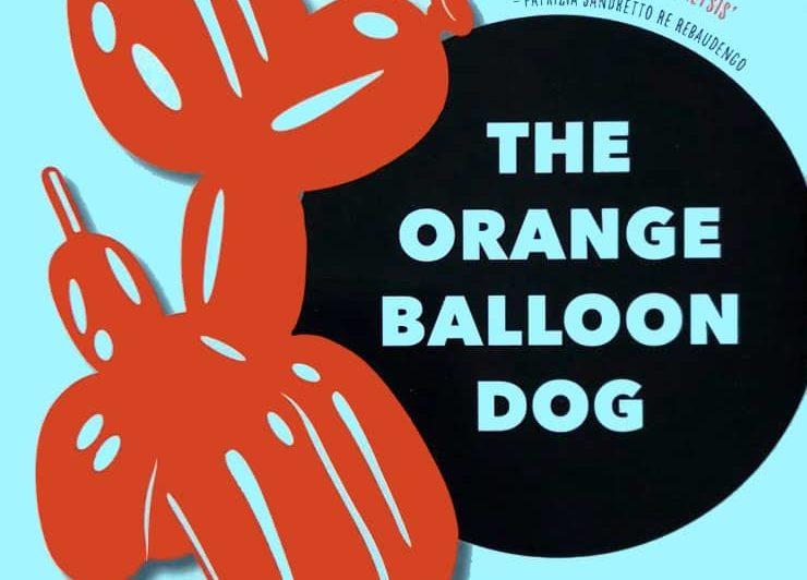 The Orange Balloon Dog: Bubbles, ...